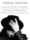 Untouchable (eBook): The Strange Life and Tragic Death of Michael Jackson